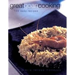 Great Goan Cooking: 100 Easy Recipies