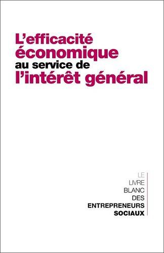 L´efficacité économique au service de l´intér...