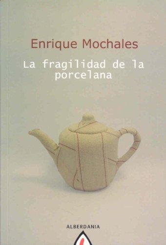 La fragilidad de la porcelana Cover Image