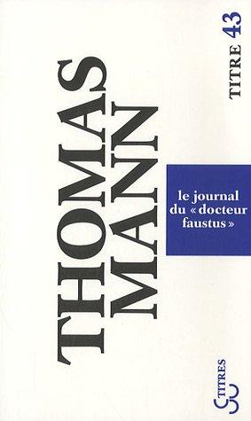 Le Journal Du Docteur Faustus [Pdf/ePub] eBook
