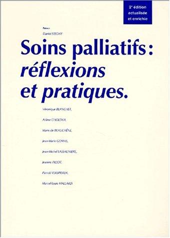 Soins palliatifs : réflexions et pratiques
