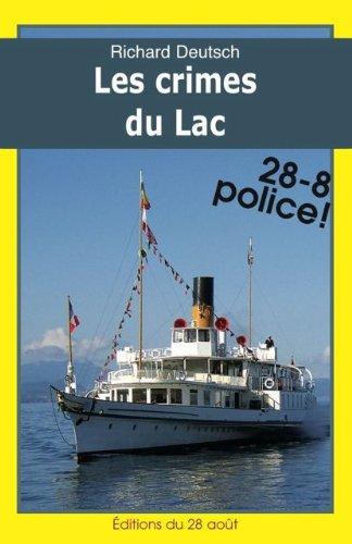 LES CRIMES DU LAC (Romans Policiers Rgionaux Gisserot t. 17)