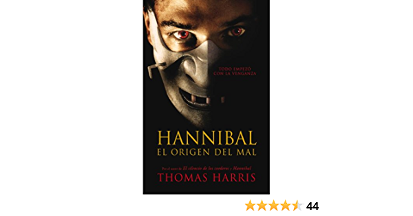 Buy Hannibal El Origen Del Mal Book Online At Low Prices In India Hannibal El Origen Del Mal Reviews Ratings Amazon In