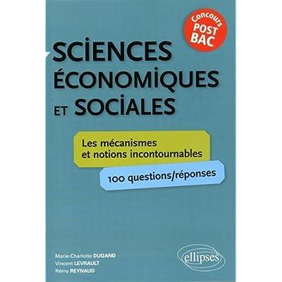 Sciences Économiques et Sociales les Mécanismes et Notions Incontournables Concours Post-Bac