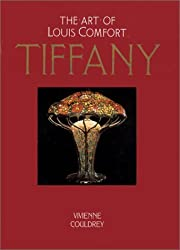 The Art of Louis Comfort Tiffany by Vivienne Couldrey (1996-09-24)