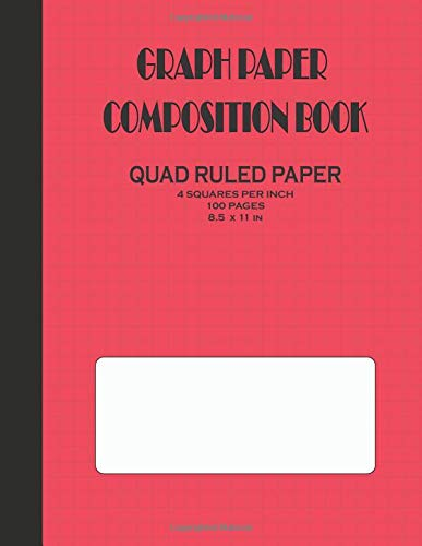 Graph Paper Composition Book: Quad Ruled Paper 4 Squares Per Inch (Large - 8.5x11in) 100 Pages (Red Cover)