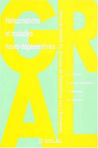 Hallucinations et maladies neuro-dégénératives