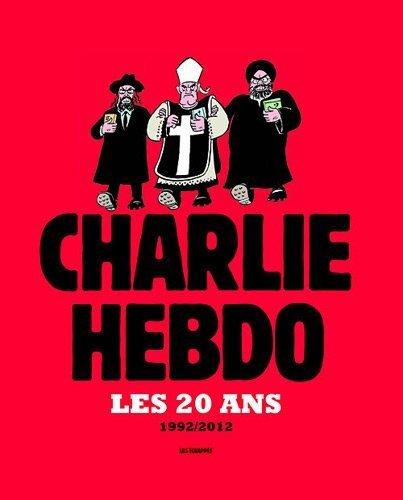 Charlie hebdo : Les 20 ans, 1992/2012 de Charb (2012) Relié