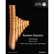 Business Statistics: A First Course by David M. Levine (2015-09-10)