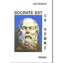 Socrate est un homme