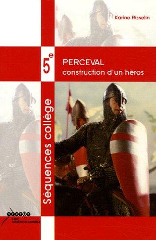 Perceval : Construction d'un héros