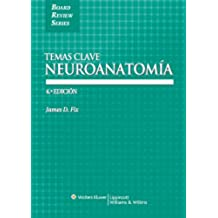 Neuroanatomia: Colección Temas Clave (Board Review Series)