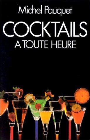Cocktails à toute heure