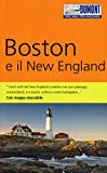 Boston e il New England. Con mappa