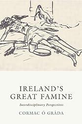 Ireland's Great Famine: Interdisciplinary Essays