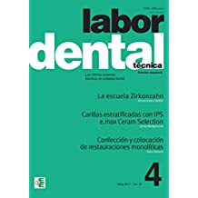 Labor Dental Técnica nº4 2017: nº 4 vol.20 (Spanish Edition)