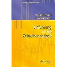 Einf????hrung in die Zeitreihenanalyse (Statistik und ihre Anwendungen) (German Edition) by Jens-Peter Kreiss (2006-05-19)