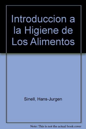 Introducción a la higiene de los alimentos por Hans-Jurgen Sinell