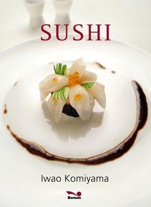 Sushi/ Sushi (Spanish Edition) by Komiyama, Iwao (2007) Hardcover