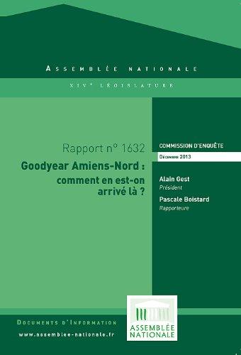 Couverture du livre Rapport de la commision d'enquête relative aux causes du projet de fermeture de l'usine Goodyear d'Amiens-Nord et à ses conséquences économiques, sociales ... représentatif qu'on peut tirer de ce cas,