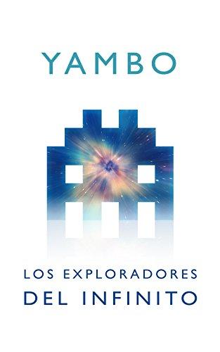 Los exploradores del infinito por Yambo