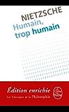 Humain, trop humain (Classiques)