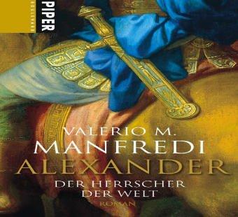 Alexander: Der Herrscher der Welt