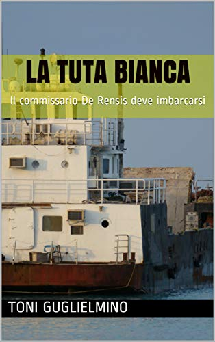 LA TUTA BIANCA: Il commissario De Rensis deve
