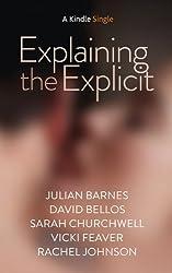 Explaining the Explicit (Kindle Single)