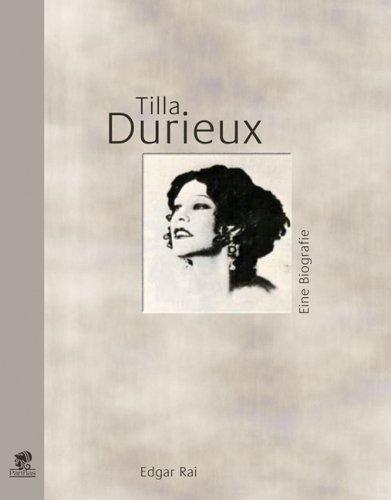 Tilla Durieux: Eine Biographie