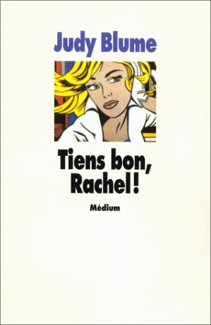 Tiens bon, Rachel!