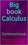Big book Calculus: Combined book (English Edition)