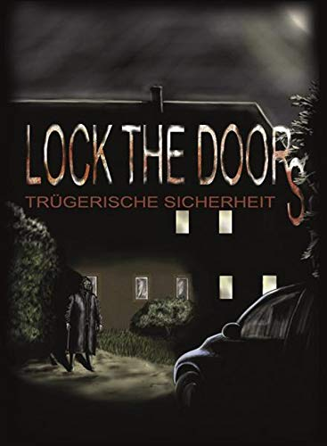 Lock the Doors - Truegerische Sicherheit