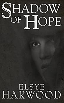 Shadow of Hope (Essence Book 1) by [Harwood, Elsye]