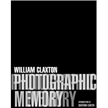 Photographic Memory by William Claxton (2002-11-02)