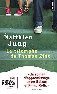 Le triomphe de Thomas Zins par Matthieu Jung