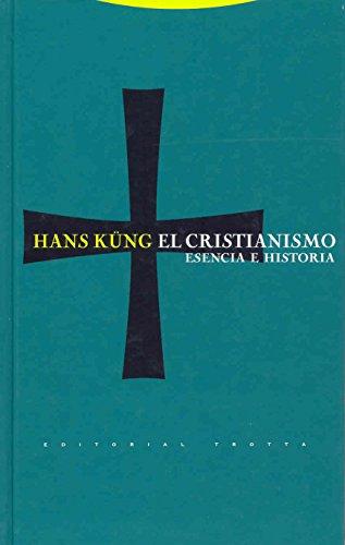 El cristianismo: Esencia e historia (Estructuras y Procesos. Religión)