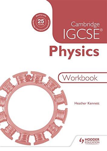 Physics. Workbook. Per le Scuole superiori (Igcse)