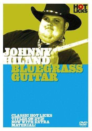 Johnny Hiland - Bluegrass Guitar Hot Licks [UK Import]