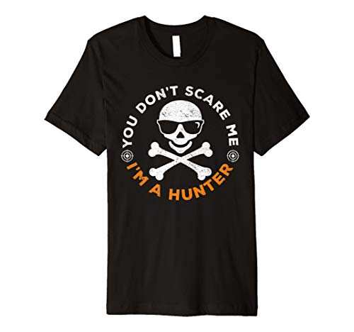 You Don 't Scare Me Hunter Halloween-Kostüm -