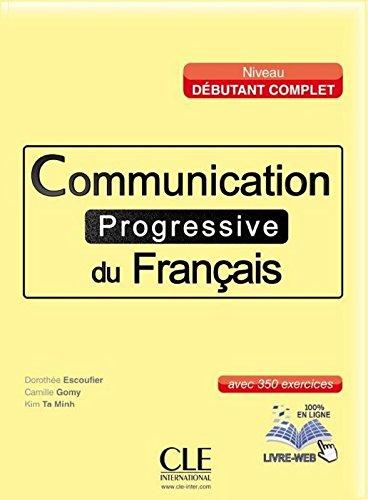 Communication progressive du français. A1-B1. Per le Scuole superiori. Con CD Audio. Con espansione online