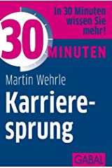30 Minuten Karrieresprung Kindle Ausgabe