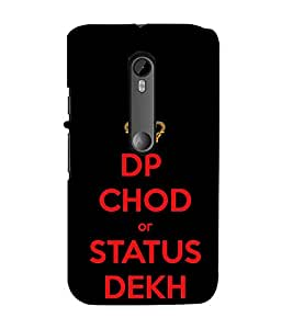 DP Chod Status Dekh 3D Hard Polycarbonate Designer Back Case Cover for Moto G Turbo Edition :: Moto G Turbo (Virat Kohli Edition)