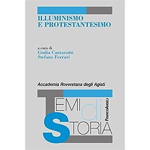Illuminismo e protestantesimo (Temi di storia)
