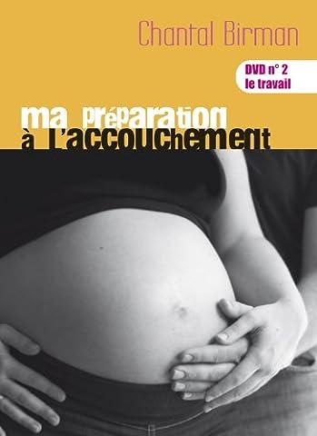 ma préparation à l'accouchement de Chantal Birman DVD N°2