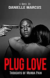 Plug Love: Thoughts of Murda Pain (English Edition)