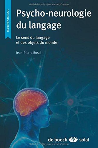 Neuropsychologie du langage le sens du langage et des objets du monde