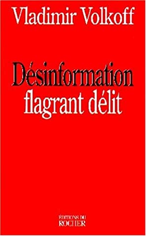 Flagrants Delits - Désinformation, flagrant