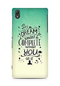 AMEZ my dream wouldnt have been complete without you Back Cover For Sony Xperia Z2