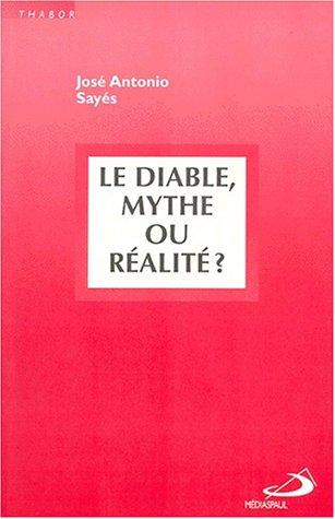 Le diable, mythe ou réalité?